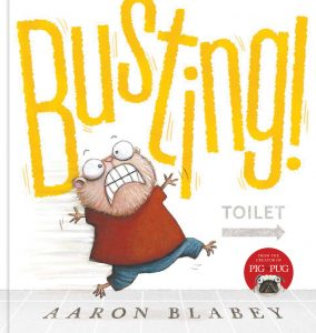 Busting. Aaron Blabey.
