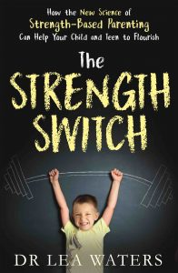 The Strength Switch by Dr Lea Waters is published by Penguin Random House Australia.
