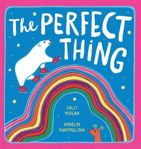 The perfect thing Sally Morgan